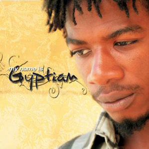 gyptian-my-name-is-gyptian-2006.jpg